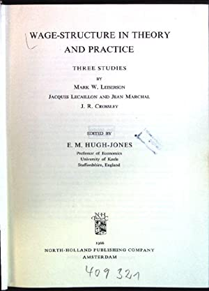 Wage-structure in theory and practice Studies in: Hugh-Jones, E.M. [Ed.],