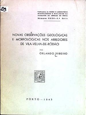 Novas observacoes geologicas e morfologicas nos arredores: Ribeiro, Orlando:
