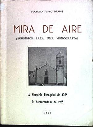 Mira de Aire: Subsidos para uma monografia;: Ramos, Luciano Justo: