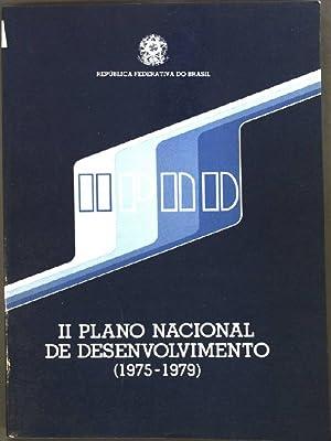 Il Plano Nacional de Desenvolvimento (1975-1979) Republica