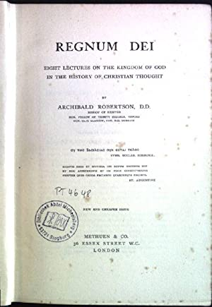 Regnum dei: eight lectures on the Kingdom: Robertson, Archibald: