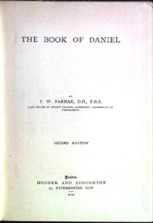 The Expositor's Bible: The Book of Daniel: Farrar, F.W. and