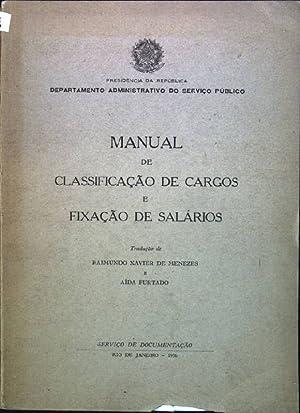 Manual de classificacao de cargos e fixacao: de Menezes, Raimundo