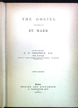 The gospel according to St. Mark The: Chadwick, G.A.: