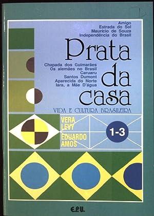 Prata da casa: vida e cultura brasileira;: Levy, Vera und