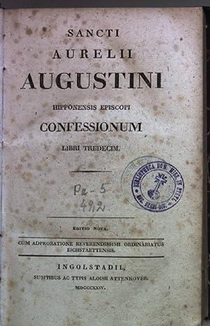 Sancti Aurelii Augustini. Hipponensis episcopi confessionum. Libri: Aurelius:
