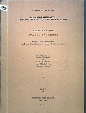 Erdmann Neuparth : Ein deutscher Musiker in Brasilien; Sonderdruck aus: Staden-Jahrbuch, Beiträge ...