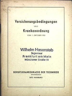 Versicherungsbedingungen und Krankenordnung vom 1. Oktober 1955;