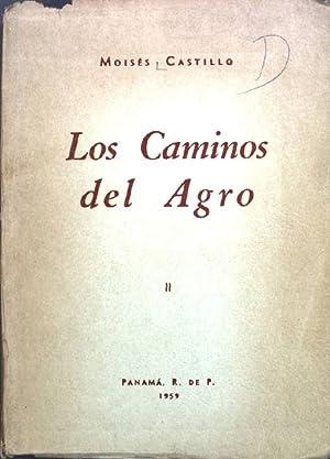 Los Caminos del Agro;: Castillo, Moises: