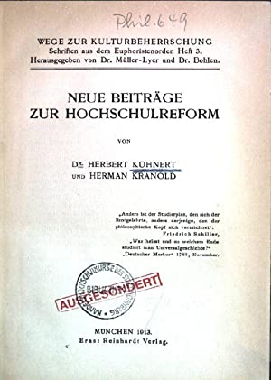 Neue Beiträge zur Hochschulreform Wege zur Kulturbeherrschung; Heft 3: Kühnert, Herbert und Herman ...