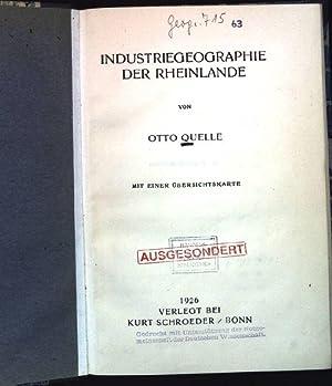 Industriegeographie der Rheinlande.: Quelle, Otto: