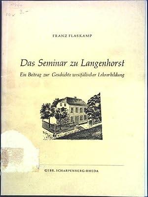 Das Seminar zu Langenhorst: Ein Beitrag zur: Flaskamp, Franz: