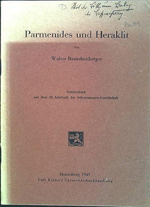 Parmenides und Heraklit Sonderdruck aus dem 28.: Rauschenberger, Walter: