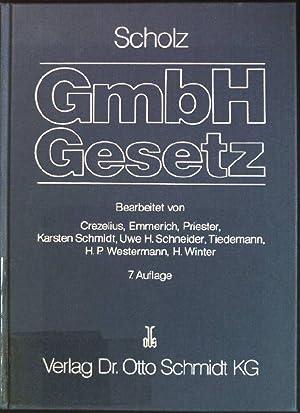 Kommentar zum GmbH-Gesetz mit Nebengesetzen und den: Scholz, Franz: