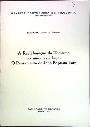 A Reelaboracao do Tomismo no mundo de: Campos, Fernando Arruda:
