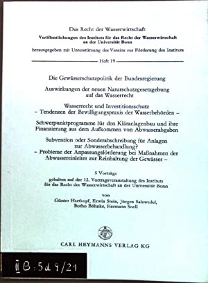 Die Gewässerschutzpolitik der Bundesregierung, Auswirkungen der neuen: Hartkopf, Günter, Erwin