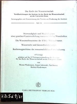 Notwendigkeit und Möglichkeiten einer gezielten Vereinheitlichung wasserrechtlicher: Wiedemann, Werner, Jürgen