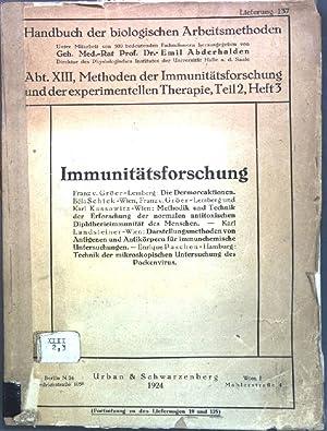 Immunitätsforschung: die Dermoreaktionen, Methodik und Technik der: Gröer, Franz v.,