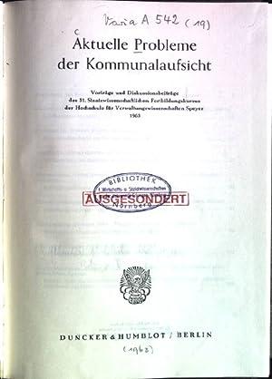 Aktuelle Probleme der Kommunalaufsicht: Vorträge und Diskussionsbeiträge: Duppré, Fritz, Werner