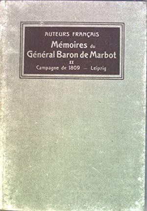 Mémoires du Général Baron de Marbot; II: Wershoven, F.J. [Hrsg.]: