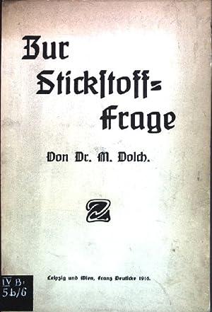 Zur Stickstoff-Frage;: Dolch, M.: