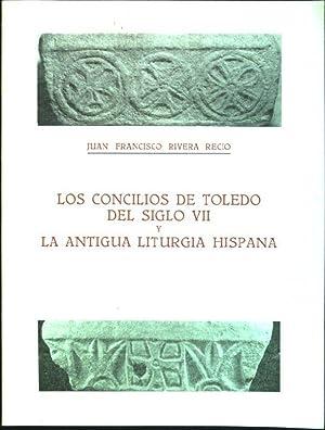 Los concilios de Toledo del siglo VII: Rivera Recio, Juan