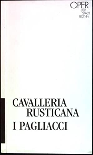 Cavalleria Rusticana: Melodram in einem Aufzug von: Oper der Stadt