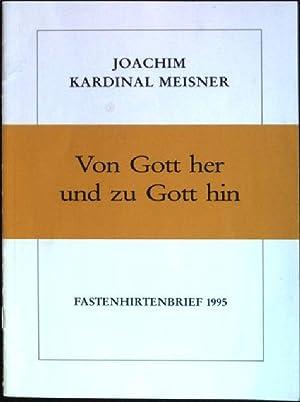 Von Gott her und zu Gott hin;: Meisner, Joachim:
