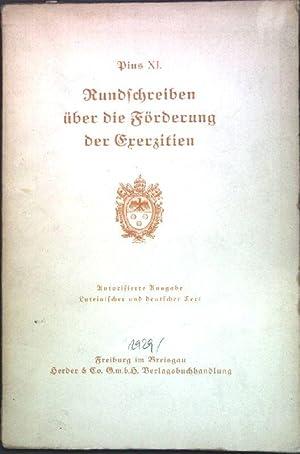 Rundschreiben über die Förderung der Exerzitien (20.: Pius XI.: