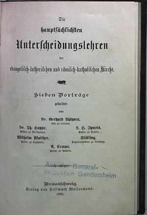 Die hauptsächlichsten Unterscheidungslehren der evangelisch-lutherischen und römisch-katholischen: Ahlhorn, Gerhard, Th.