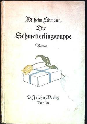Die Schmetterlingspuppe: Lehmann, Wilhelm: