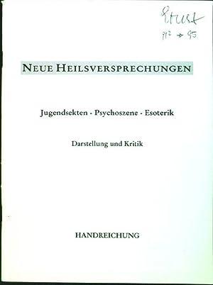 Neue Heilversprechungen: Jugendsekten - Psychoszene - Esoterik;: Eder, Alois, Susanne