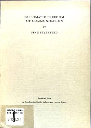 Diplomatic Freedom of Communication; Reprinted from: 14: Seyersted, Finn: