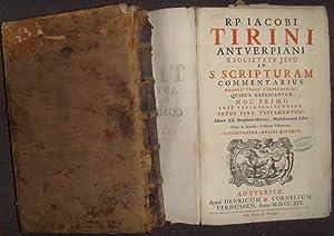 S. Scripturam Commentarius, Duobus Tomis comprehensus, quibus: Tirini, Jacobi: