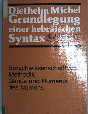 Grundlegung einer hebräischen Syntax. - Teil 1: Michel, Diethelm: