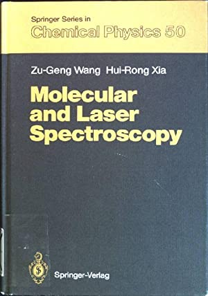 Molecular and laser spectroscopy Springer Series in: Wang, Zu-Geng and
