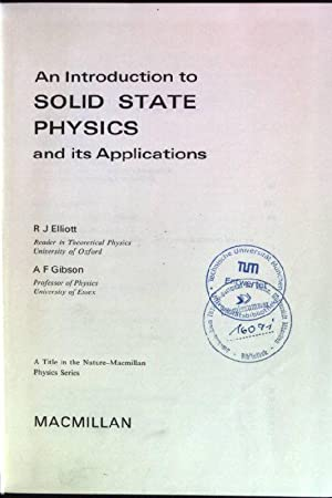 Introduction to Solid State Physics and its: Elliott, Roger James