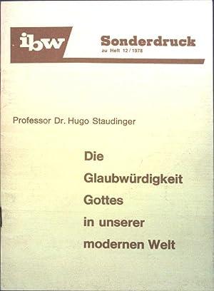 Die Glaubwürdigkeit Gottes in unserer modernen Welt;: Staudinger, Hugo: