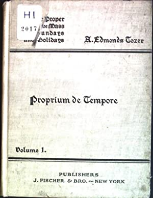 Proprium de tempore The proper of the: Tozer, Edmonds: