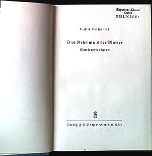 Das Geheimnis der Mutter. Marienpredigten.: Vorspel, Fritz:
