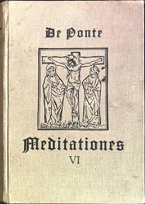 Ven. P. Ludovici de Ponte S.J.: Meditationes: Lehmkuhl, August [Ed.]: