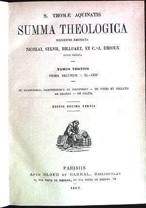 Summa Theologica; tomus tertius: prima secundae -: Aquinatis, S. Thomae: