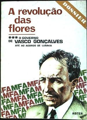 A Revolução das flores: O governo de Vasco Gonçalves, até ao acordo de lusaka