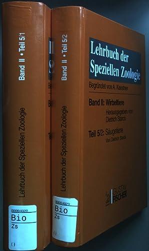 Lehrbuch der Speziellen Zoologie: Band II. Wirbeltiere: Säugetiere (2 Bände KOMPLETT) - Teil 5/ 1: ...