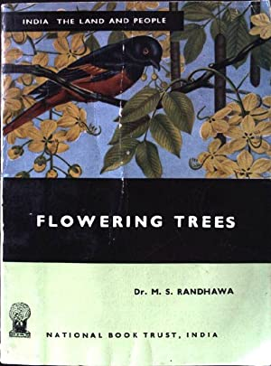 Flowering Trees. India - the land and: Randhawa, M.S.: