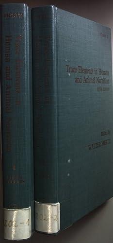 Trace Elements in Human and Animal Nutrition (2 vols.cpl./ 2 Bände KOMPLETT): Mertz, Walter (Ed.):