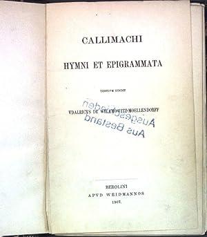 Callimachi Hymni et Epigrammata;: Wilamowitz-Moellendorff, Udalricus de: