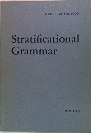 Stratificational Grammar; A Definition and an Example.: Sampson, Geoffrey: