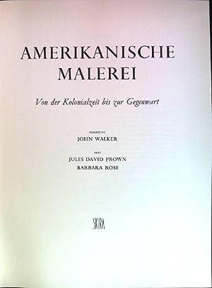 Amerikanische Malerei: von der Kolonialzeit bis zur: Walker, John, Jules