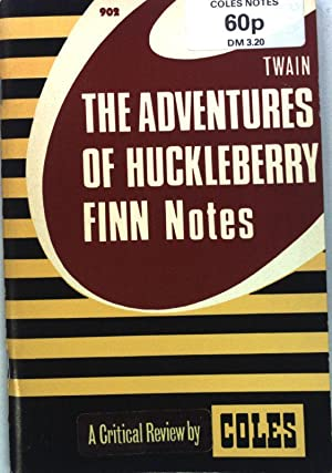 Twain: The Adventures of Huckleberry Finn; Notes.: Scott, Lloyd M.: